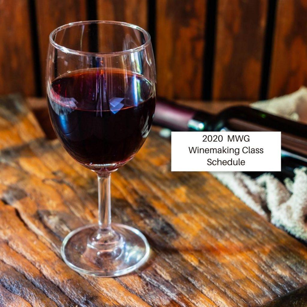 2020 Winemaking Class Schedule